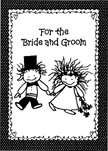 For the Bride and Groom Greeting Card