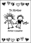 Mother- Daughter to Mother Greeting Card