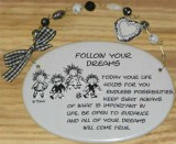 Follow Your Dreams Ceramic Plaque