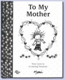 To My Mother Book