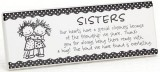*Sisters Easel Back Plaque