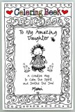 "Coloring Book ""To My Amazing Daughter"""
