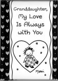 Granddaughter, My Love Is Always with You Padded Keepsake Book