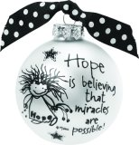 Hope is Believing Ornament