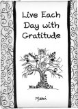 Live Each Day with Gratitude Padded Keepsake Book
