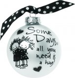 Some Days All You Need is a Hug Ornament